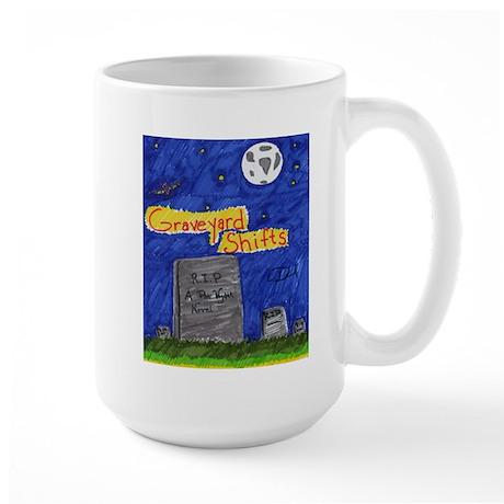 Graveyard Shifts Large Mug