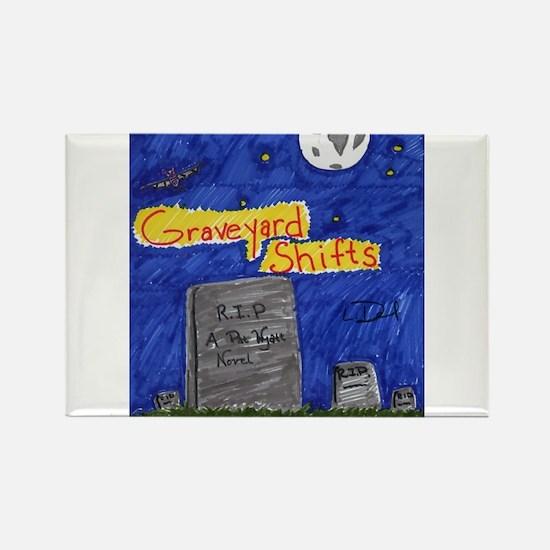 Graveyard Shifts Rectangle Magnet