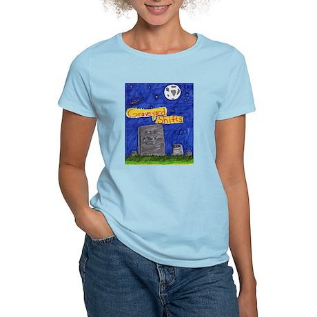 Graveyard Shifts Women's Light T-Shirt