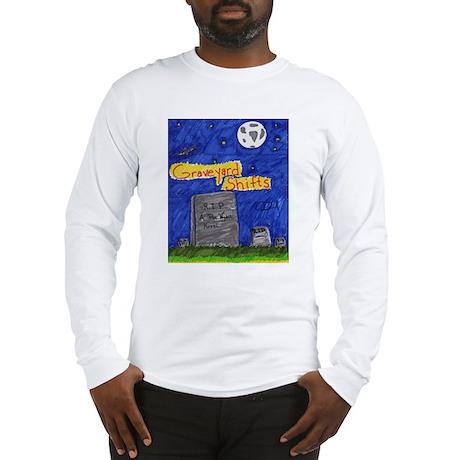 Graveyard Shifts Long Sleeve T-Shirt
