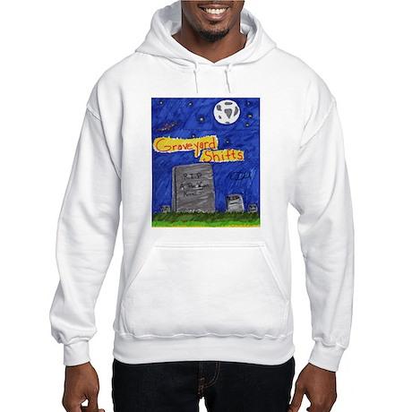 Graveyard Shifts Hooded Sweatshirt