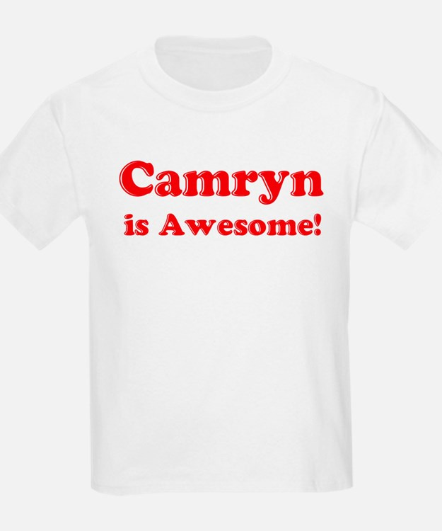 Camryn is Awesome Kids T-Shirt