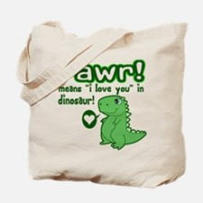 Cute! RAWR Means Love Tote Bag