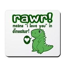 Cute! RAWR Means Love Mousepad