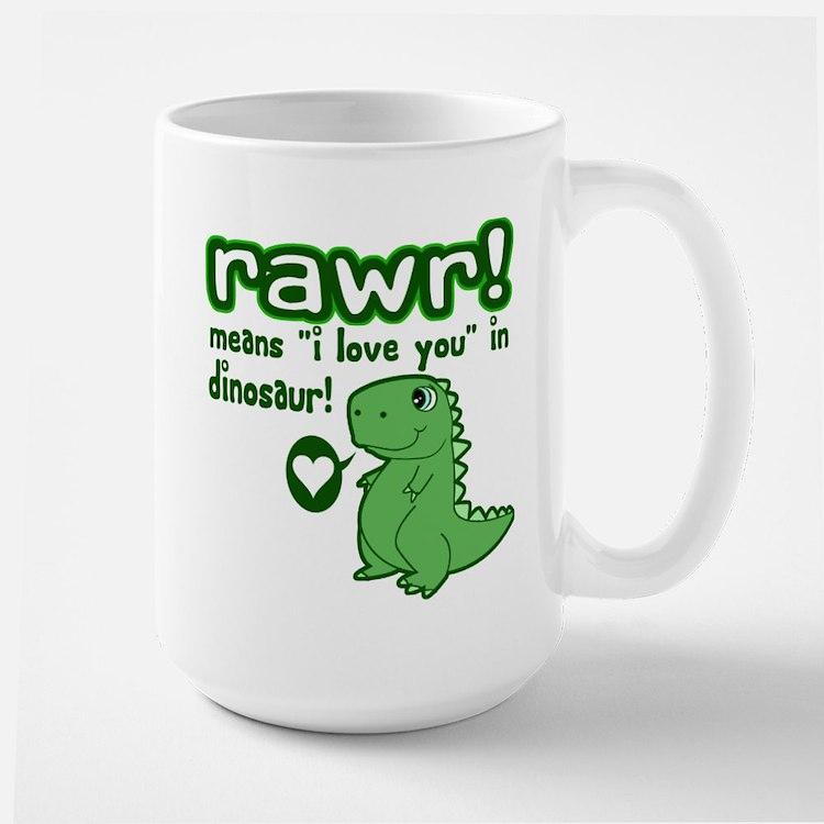 Cute! RAWR Means Love Mug