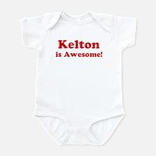 Kelton is Awesome Infant Bodysuit