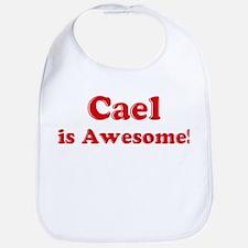 Cael is Awesome Bib