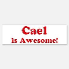 Cael is Awesome Bumper Bumper Bumper Sticker