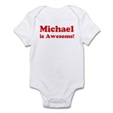 Michael is Awesome Infant Bodysuit