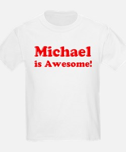 Michael is Awesome Kids T-Shirt