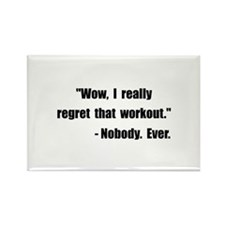 Workout Quote Black Magnets