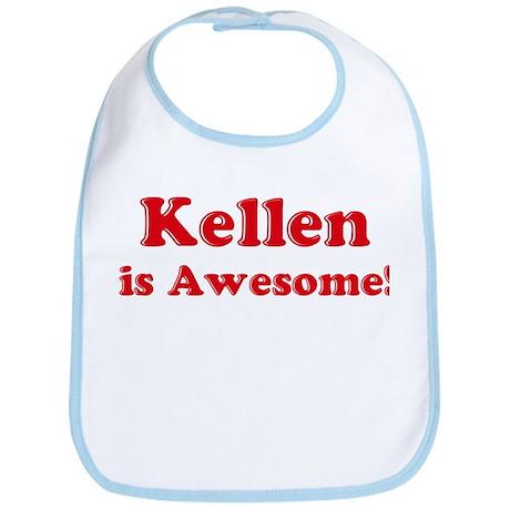 Kellen is Awesome Bib