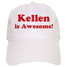 Kellen is Awesome Baseball Cap