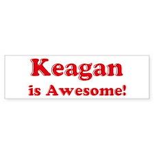 Keagan is Awesome Bumper Bumper Sticker