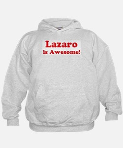 Lazaro is Awesome Hoodie