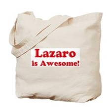 Lazaro is Awesome Tote Bag