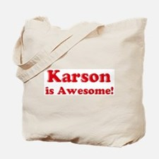 Karson is Awesome Tote Bag