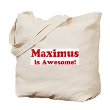 Maximus is Awesome Tote Bag