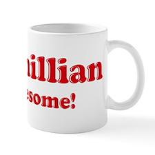 Maximillian is Awesome Mug