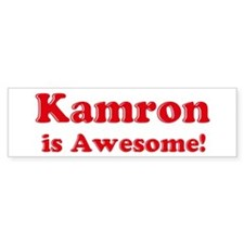 Kamron is Awesome Bumper Bumper Sticker