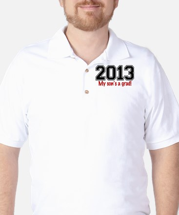 2013 My Sons A Grad Golf Shirt