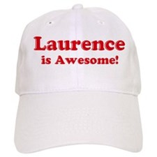 Laurence is Awesome Baseball Cap