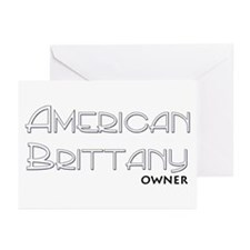 American Brittany Owner Greeting Cards (Package of