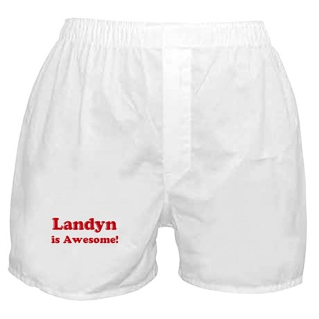 Landyn is Awesome Boxer Shorts