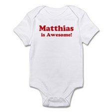 Matthias is Awesome Infant Bodysuit