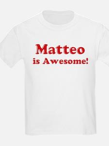 Matteo is Awesome Kids T-Shirt