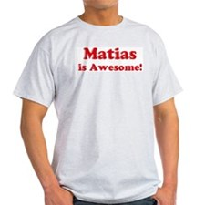 Matias is Awesome Ash Grey T-Shirt
