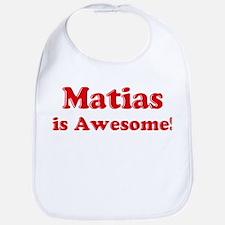 Matias is Awesome Bib