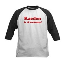 Kaeden is Awesome Tee