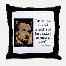 Remain Silent Throw Pillow