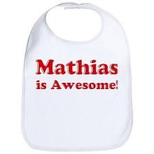 Mathias is Awesome Bib