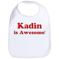 Kadin is Awesome Bib