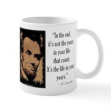 Life in Your Years Mug