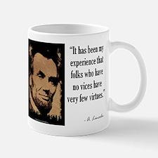 Folks Who Have No Vices Mug