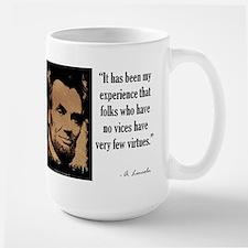 Folks Who Have No Vices Large Mug