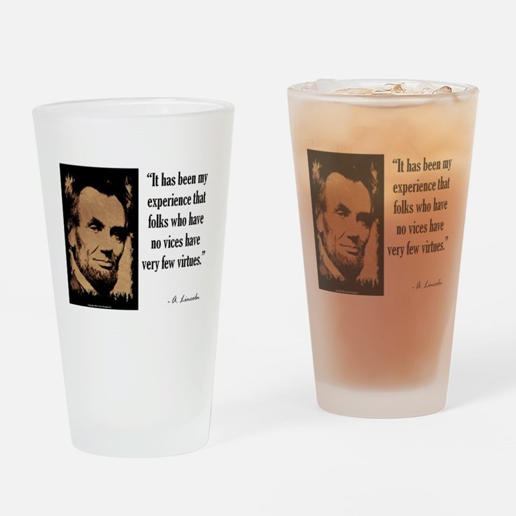 Folks Who Have No Vices Drinking Glass