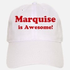 Marquise is Awesome Baseball Baseball Cap