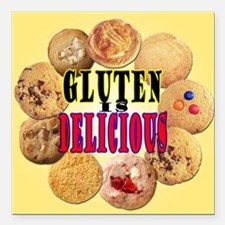 """Gluten is Delicious Square Car Magnet 3"""" x 3"""""""