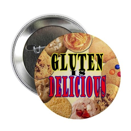"Gluten is Delicious 2.25"" Button (10 pack)"