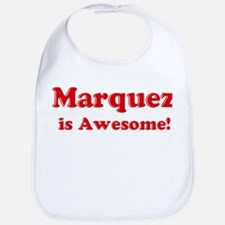 Marquez is Awesome Bib