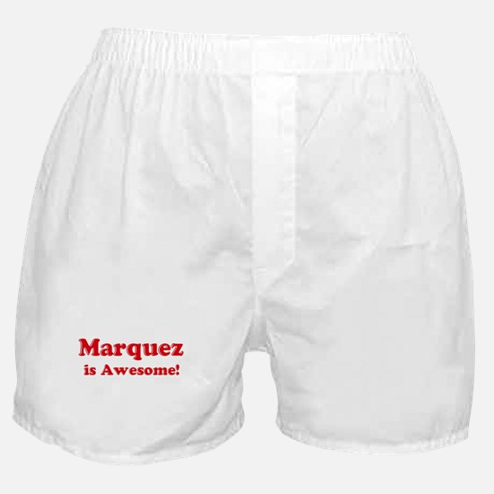 Marquez is Awesome Boxer Shorts