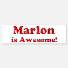 Marlon is Awesome Bumper Bumper Bumper Sticker