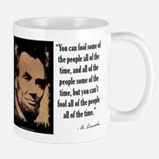 You Can't Fool All of the People Mug