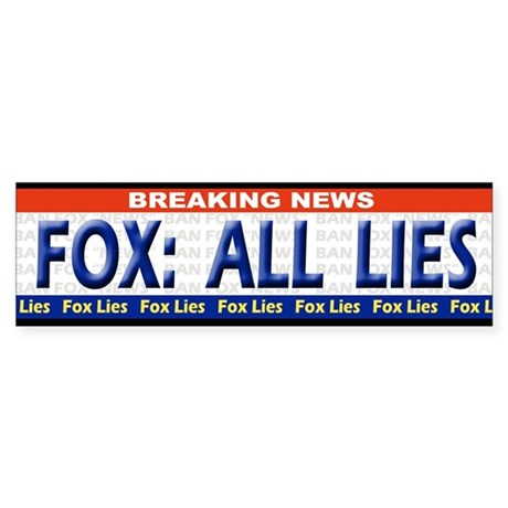 Fox News LIES Bumpersticker