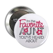 "Favorite Aunt 2.25"" Button"
