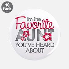 "Favorite Aunt 3.5"" Button (10 pack)"